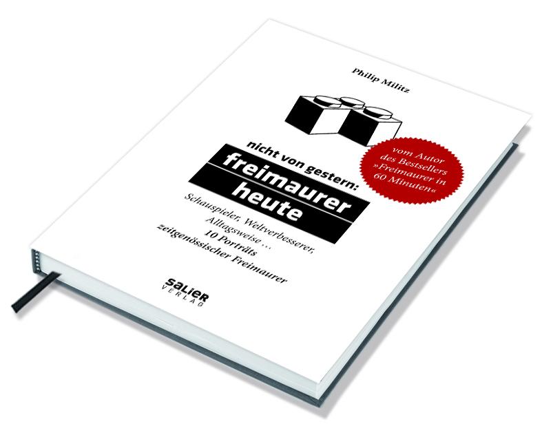 Cover »Nicht von gestern: Freimaurer heute – 10 Porträts zeitgenössischer Freimaurer«