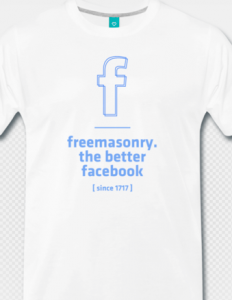 T-Shirt: Freemasonry – the better Facebook